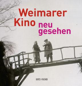 Cover Weimarer Kino neu gesehen - Cover (c) Bertz+Fischer